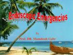 Endoscopic Emergencies