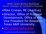TAMIU Grant Writing Workshop Generic Strategies for Competitive Proposals