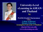 University-Level eLearning in ASEAN and Thailand by