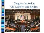 Congress In Action Ch. 12 Notes and Review
