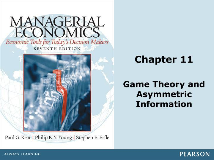 chapter 11 game theory and asymmetric information n.