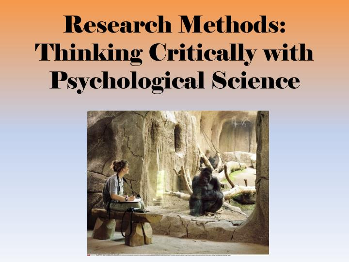 research methods thinking critically with psychological science n.