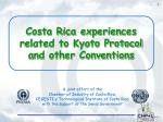 Costa Rica experiences related to Kyoto Protocol and other Conventions