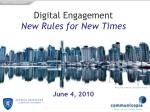 Digital Engagement New Rules for New Times