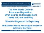 The New World Order in Insurance Regulation:   What Boards and Management  Need to Know and Why
