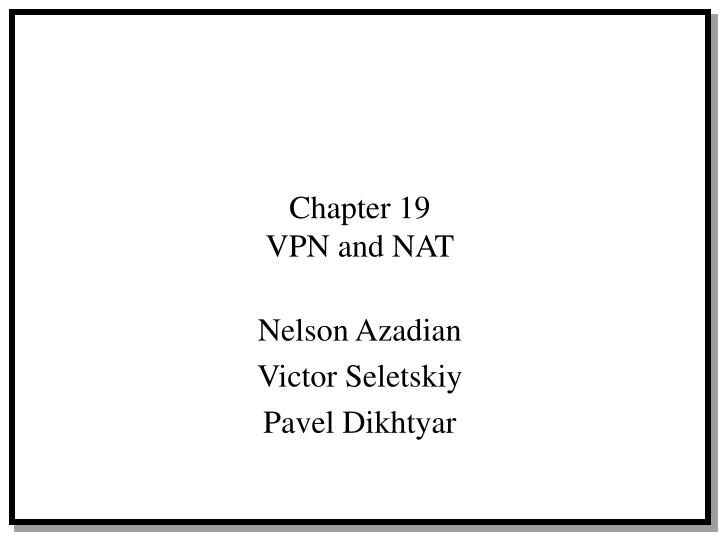 chapter 19 vpn and nat n.