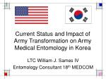 Current Status and Impact of Army Transformation on Army Medical Entomology in Korea