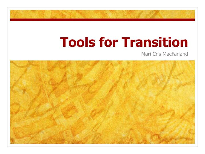 tools for transition n.
