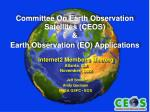 Committee On Earth Observation Satellites (CEOS) & Earth Observation (EO) Applications
