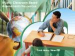 WLMA: Classroom Based Assessments Resources