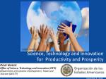 Science, Technology and Innovation  for  Productivity and Prosperity