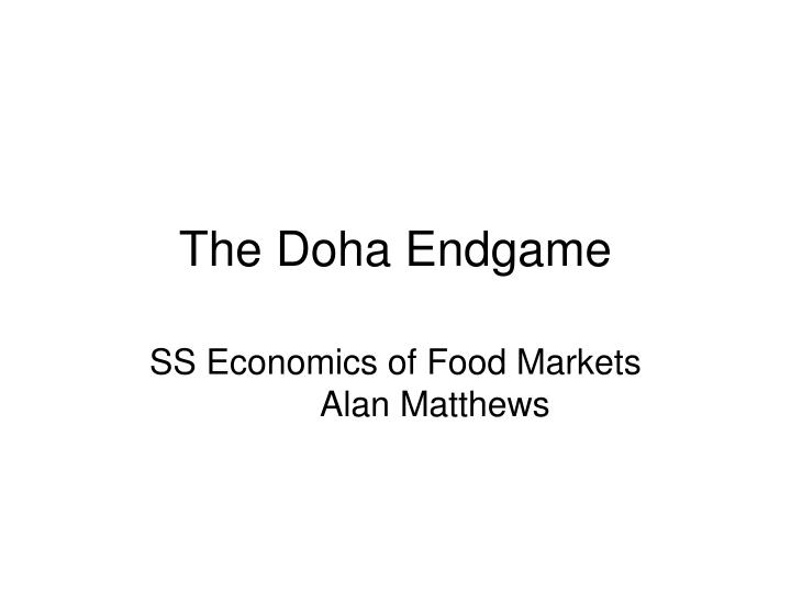 the doha endgame n.