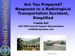 Are You Prepared? Response to a Radiological Transportation Accident, Simplified