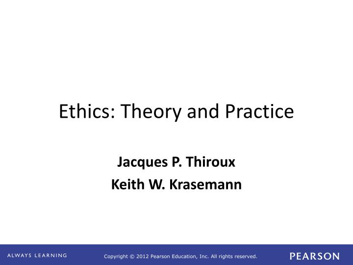 ethics theory and practice n.