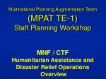 What is Multinational Planning Augmentation Team (MPAT) ?