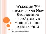 Welcome 7 th  graders and New Students to penn's grove middle school  August 2014