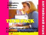 TECH-PACK A Collection of Up-to-date Classroom Techniques