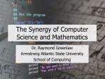 The Synergy of Computer Science and Mathematics