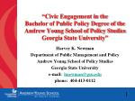Harvey K. Newman Department of Public Management and Policy Andrew Young School of Policy Studies