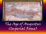 The Age of Augustus (Imperial Rome)