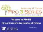 Welcome to PRO318 Hiring Graduate Assistants and Fellows