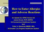 How to Enter Allergies  and Adverse Reactions
