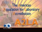 A2LA's ISO/IEC 17065:2012 Transition and Applications