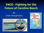 PACE– Fighting for the Future of Carolina Beach