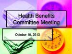 Health Benefits Committee Meeting