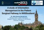 A study of Information Management in the Patient Surgical Pathway in NHSScotland
