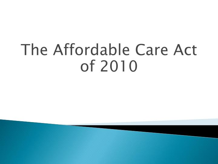 the affordable care act of 2010 n.