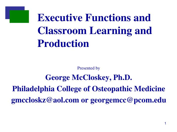 executive functions and classroom learning and production n.