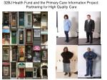 32BJ Health Fund and the Primary Care Information Project: Partnering for High Quality Care