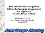 How Performance Management Informs Performance Measurement and Supports a Result's Driven Culture