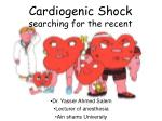 Cardiogenic Shock searching for the recent
