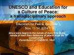 UNESCO and Education for a Culture of Peace: a transdisciplinary approach