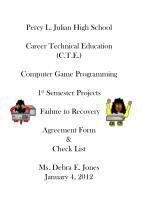 Percy L. Julian High School Career Technical Education (C.T.E.) Computer Game Programming