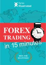 Forex Trading for Beginners in 15 Minutes