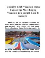 Country Club Vacation India Expose the Most Exotic Vacation