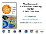 The Community Coordinated Modeling Center: A Brief Overview