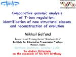 """Mikhail Gelfand Research and Training Center """"Bioinformatics"""""""