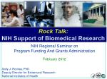 Rock Talk: NIH Support of Biomedical Research