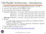 CS4 Parallel Architectures - Introduction