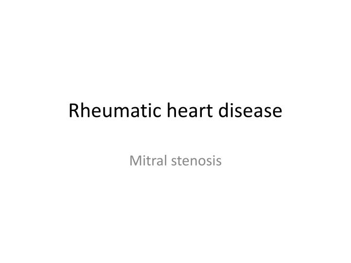rheumatic heart disease n.