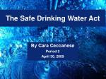 The Safe Drinking Water Act