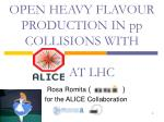 OPEN HEAVY FLAVOUR PRODUCTION IN pp COLLISIONS WITH       AT LHC