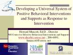 Howard Muscott, Ed.D. , Director NH Center for Effective Behavioral Interventions and Supports