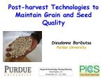 Post-harvest Technologies to Maintain Grain and Seed Quality