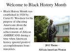 Welcome to Black History Month