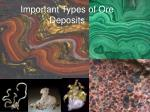 Important Types of Ore Deposits